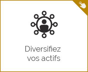 Diversifier vos actifs